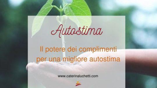 Il potere dei complimenti Caterina Luchetti Natural Coach