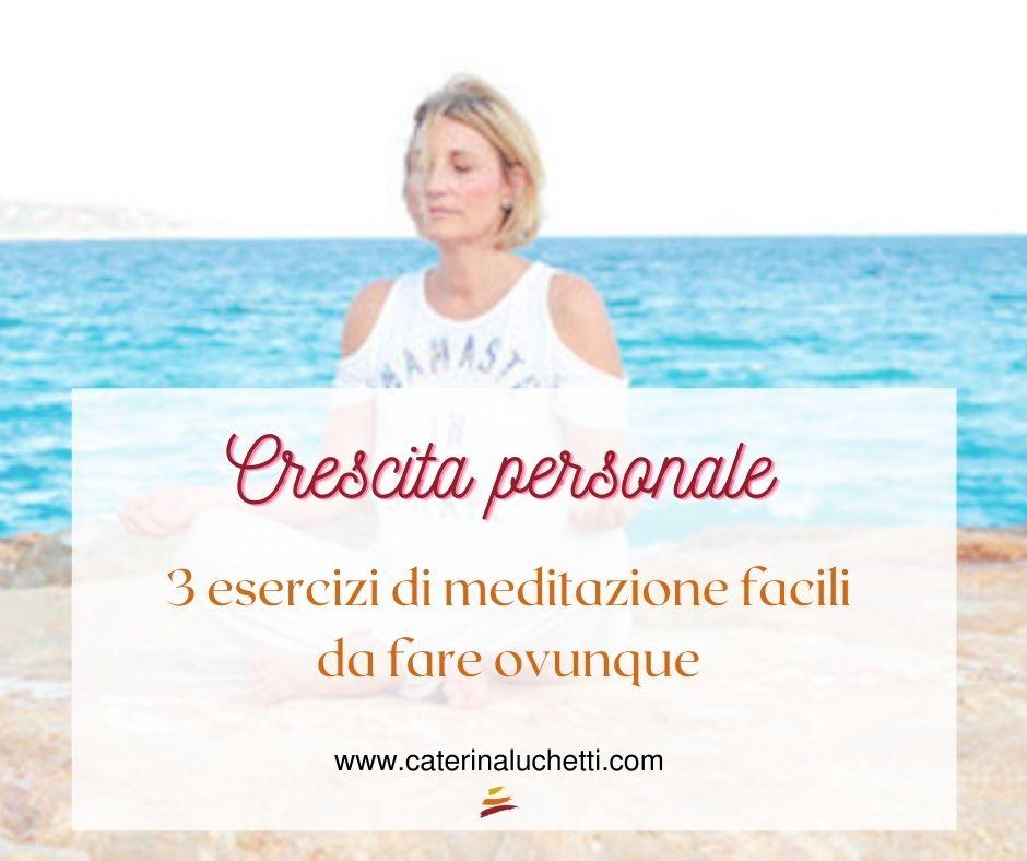 Esecizi di meditazione facili Caterina Luchetti Natural Coach