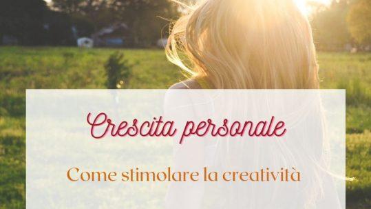 Come stimolare la creatività Caterina Luchetti Natural Coach