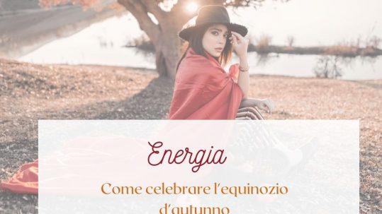Come celebrare l'equinozio d'autunno Caterina Luchetti Natural Coach